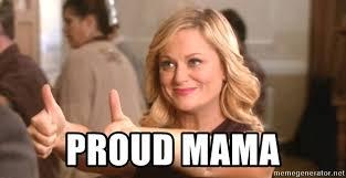 proud mama meme